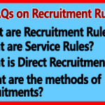 Recruitment Rules of Central Government Employees - FAQs