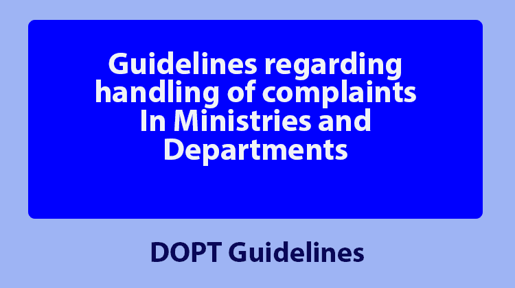 Guidelines regarding handling of complaints In Ministries and Departments