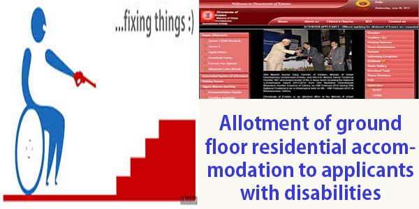 Guidelines for discretionary out of turn allotments of general pool residential accommodation in Delhi — allotment of ground floor residential accommodation to the applicants with disabilities under discretionary quota on medical grounds