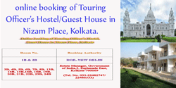Commencement of  online booking of Touring Officer's Hostel,Guest House in Nizam Place, Kolkata