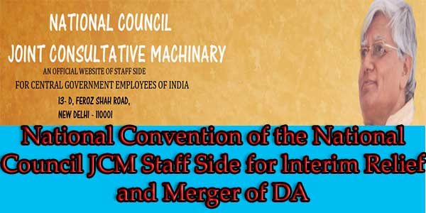 National-Convention-of-the-National-Council-JCM-Staff-Side-for-lnterim-Relief-and-Merger-of-DA