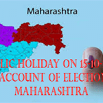Public holiday on 15-10-2014 on account of Election in Maharashtra