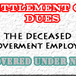 Settlement of dues of the deceased Government employees covered under NPS
