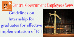 Guidelines on Internship for graduates for effective implementation of RTI