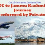 LTC to Jammu Kashmir- Journey can be performed by Private Airlines