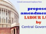 proposed-amendments-in-Labour-Laws-by-Central-Government