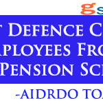 Exempt Defence Civilian Employees From New Pension Scheme – AIDRDO TOA