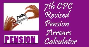7th CPC Revised Pension Arrears Calculator