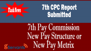 7th Pay Commission New Pay Structure or New Pay Metrix
