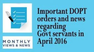 Important DOPT orders and News