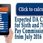 Calculator for Expected DA from July 2016 in Sixth and 7th Pay Commission