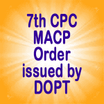 7th CPC MACP Order issued by DOPT