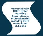 Very Important DOPT Order regarding Reservation in Promotion