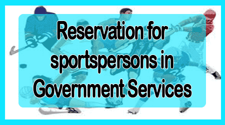 Reservation for sportspersons in Government Services