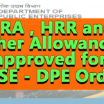 HRA , HRR and Other Allowances approved for CPSE - DPE Order