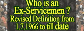 Who is an Ex-Servicemen – Revised Definition from 1.7.1966 to till date