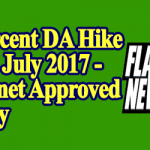 1 Percent DA Hike from July 2017 – Cabinet Approved Today
