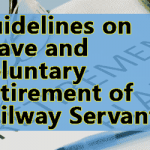 Guidelines on leave and voluntary retirement of Railway servants
