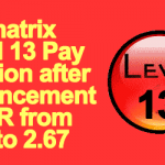 Paymatrix Level 13 Pay Fixation after enhancement of IOR from 2.57 to 2.67
