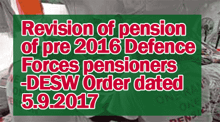 Revision of pension of pre 2016 Defence Forces pensioners