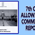 7th CPC Allowances Committee Report is Published