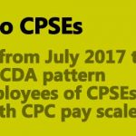 DA from July 2017 to the CDA pattern employees of CPSEs in 7th CPC pay scales