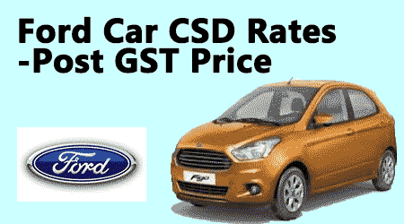 Ford Car CSD Rates -Post GST Price from September 2017  sc 1 st  Central Government Employees News & Ford Car CSD Rates -Post GST Price from September 2017 u2013 Central ... markmcfarlin.com