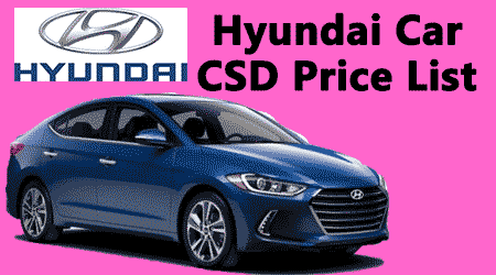 Hyundai Car Csd Rates Post Gst Price From September 2017 Central