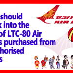 DoPT should relook into the LTC-80 Air tickets issue