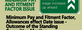 Minimum Pay and Fitment Factor, Allowances effect Date issue – Outcome of the Standing Committee Meeting