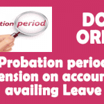 Availing Leave during Probation Period - CGDA Order