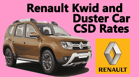 renault kwid and duster car csd rates post gst price central government employees news. Black Bedroom Furniture Sets. Home Design Ideas