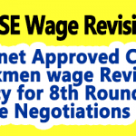 Cabinet Approved CPSE workmen wage Revision Policy for 8th Round of Wage Negotiations