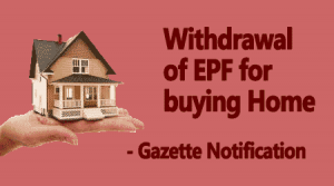 EPF withdrawal for buying Home