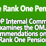 OROP Internal Committee examines the OMJC recommendations on One Rank One Pension