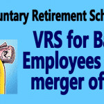 VRS Scheme for Bank Employees