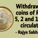 Withdrawal of coins of Rs.10, 5, 2 and 1 from circulation