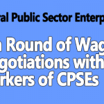 8th round of wage negotiations with the workers of CPSEs