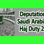 Deputation to Saudi Arabia for Haj Duty 2018
