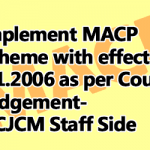 Implement MACP Scheme with effect from 1.1.2006 as per Court Judgement- NCJCM Staff Side