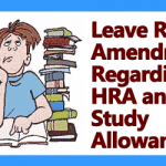 Leave Rules Amendment Regarding HRA and Study Allowance