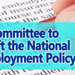 A Committee to Draft the National Employment Policy