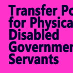 Transfer Policy for Physically Disabled Government Servants