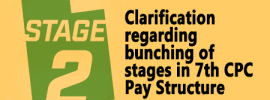 Clarification regarding bunching of stages in 7th CPC Pay Structure