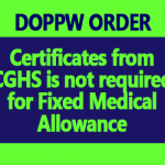 Certificates from CGHS is not required for Fixed Medical Allowance – DoPPW Order
