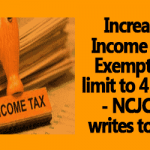 Increase Income Tax Exemption limit to 4 Lakh – NCJCM writes to FM