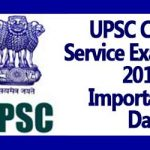 UPSC Civil Service Exam 2018 - Important Dates