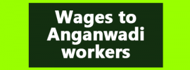 Wages to Anganwadi Workers