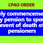 Timely commencement of family pension to spouse in the event of death of the pensioners