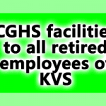 CGHS facilities to all retired employees of KVS residing in Delhi/NCR